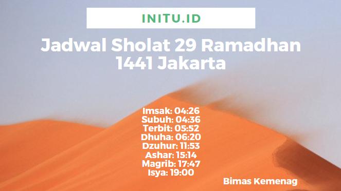 Jadwal Imsakiyah Jakarta 29 Ramadhan 22 Mei 2020