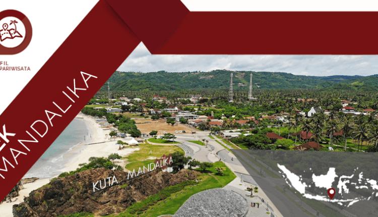Mengenali Potensi Wisata Daerah Mandalika Lombok NTB