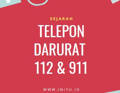 Sejarah Nomor Telepon Darurat 112 Dan 911 Nomor Darurat Di Indonesia Official Website Initu Id